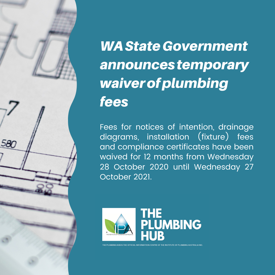 WA State Government announces temporary waiver of plumbing fees!