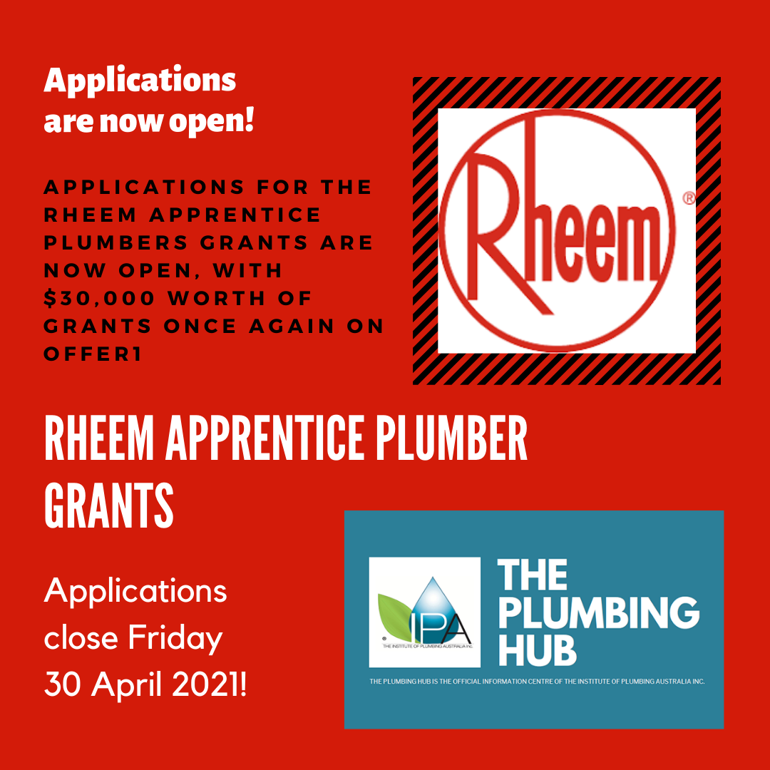 Applications for the Rheem Apprentice Plumber Grants are now open!