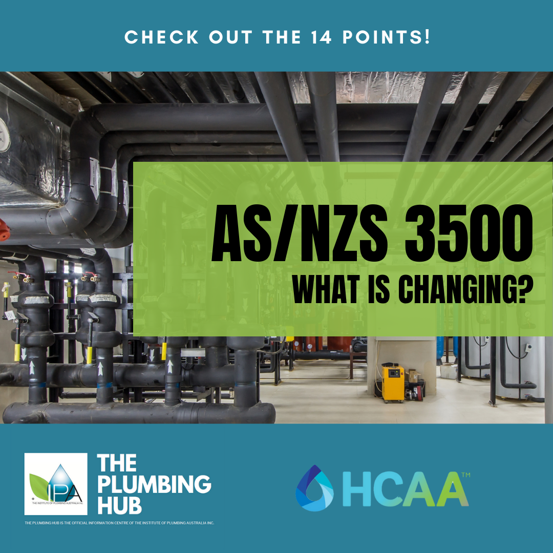 AS/NZS 3500 2021 – what is changing?